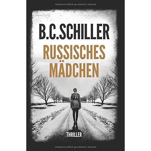 B.C. Schiller - Russisches Mädchen - Preis vom 03.05.2021 04:57:00 h