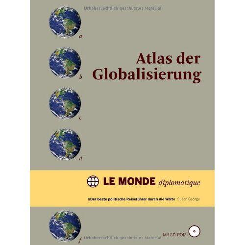 - Atlas der Globalisierung - Preis vom 10.05.2021 04:48:42 h