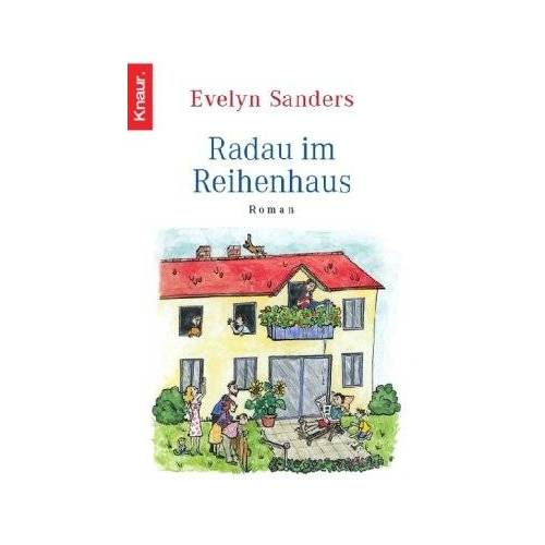 Evelyn Sanders - Radau im Reihenhaus - Preis vom 14.05.2021 04:51:20 h
