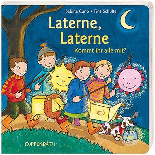 Sabine Cuno - Laterne, Laterne: Kommt ihr alle mit? - Preis vom 24.05.2020 05:02:09 h