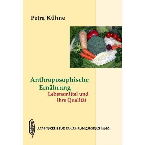 Petra Kühne - Anthroposophische Ernährung - Preis vom 15.04.2021 04:51:42 h