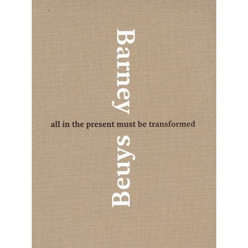 - Matthew Barney & Joseph Beuys: All in the Present Must Be Transformed: Matthew Barney and Joseph Beuys - Preis vom 03.05.2021 04:57:00 h