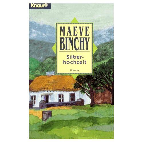 Maeve Binchy - Silberhochzeit. - Preis vom 20.10.2020 04:55:35 h