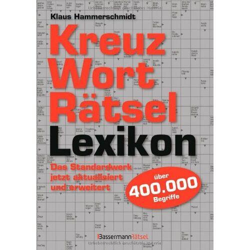Klaus Hammerschmidt - Kreuzworträtsellexikon: Über 400.000 Begriffe - Preis vom 26.03.2020 05:53:05 h