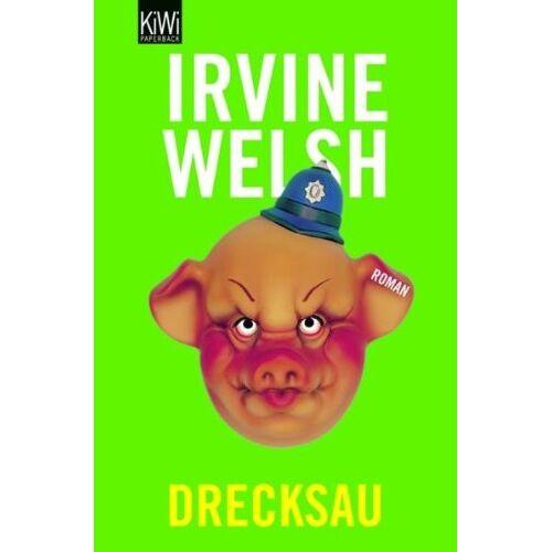 Irvine Welsh - Drecksau: Roman - Preis vom 12.04.2021 04:50:28 h