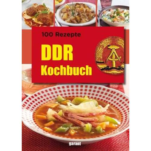 - 100 Rezepte DDR Kochbuch - Preis vom 05.09.2020 04:49:05 h
