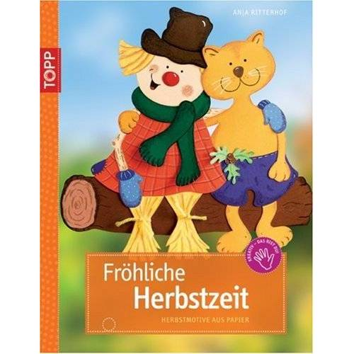 Anja Ritterhoff - Fröhliche Herbstzeit: Herbstmotive aus Papier - Preis vom 28.02.2021 06:03:40 h