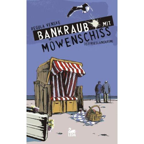 Regula Venske - Bankraub mit Möwenschiss: Inselkrimi - Preis vom 21.10.2020 04:49:09 h
