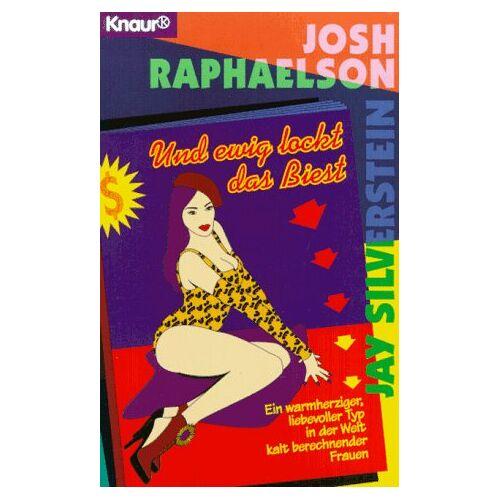 Josh Raphaelson - Und ewig lockt das Biest - Preis vom 21.10.2020 04:49:09 h