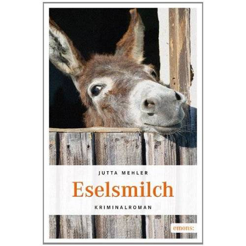 Jutta Mehler - Eselsmilch - Preis vom 18.10.2020 04:52:00 h