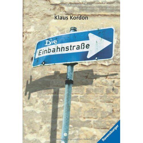 Klaus Kordon - Die Einbahnstraße - Preis vom 20.10.2020 04:55:35 h