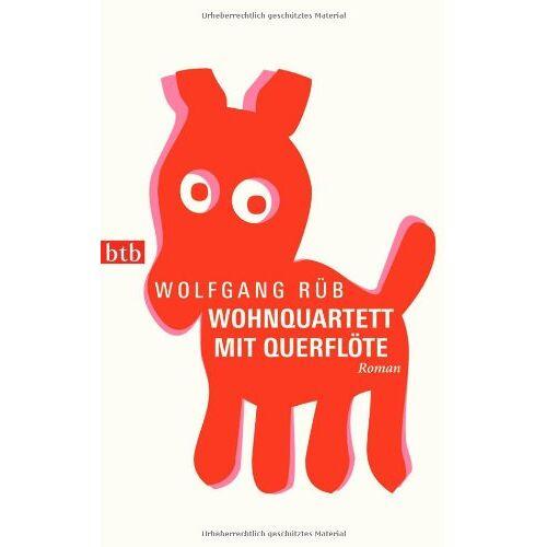 Wolfgang Rüb - Wohnquartett mit Querflöte: Roman - Preis vom 07.04.2021 04:49:18 h