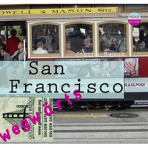 Joscha Remus - WEGwärts - San Francisco - Preis vom 05.05.2021 04:54:13 h