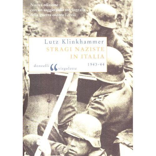 Lutz Klinkhammer - Stragi naziste in Italia - Preis vom 23.01.2021 06:00:26 h