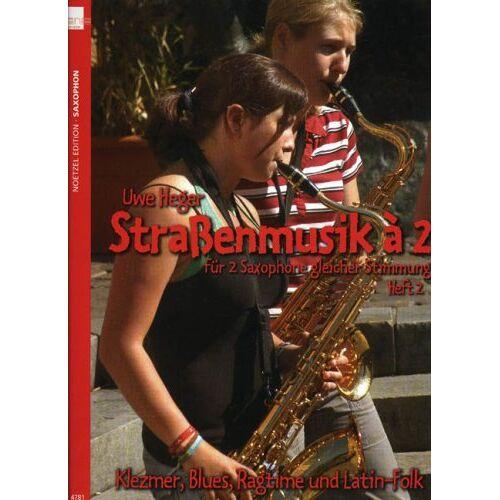 - Strassenmusik a 2 Heft 2. Saxophon - Preis vom 13.04.2021 04:49:48 h