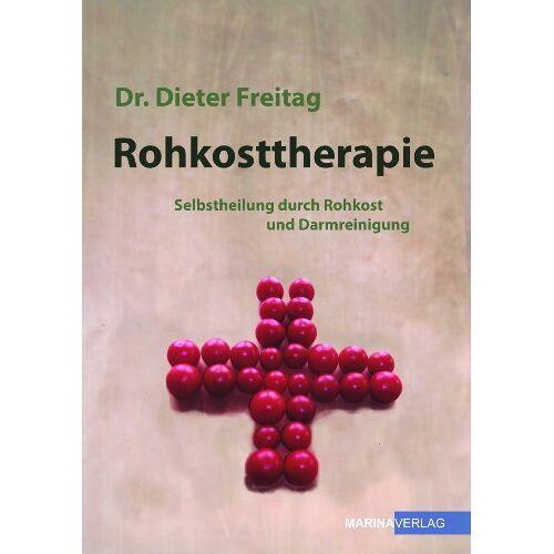 Dr.Dieter Freitag - Rohkosttherapie Selbstheilung durch Rohkost und Darmreinigung - Preis vom 28.05.2020 05:05:42 h