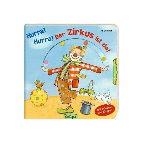 Iris Wewer - Hurra! Hurra! Der Zirkus ist da! - Preis vom 20.10.2020 04:55:35 h