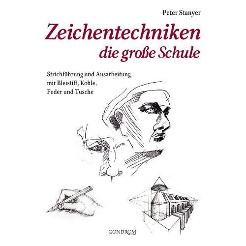 Peter Stanyer - Zeichentechniken - die neue große Schule - Preis vom 20.10.2020 04:55:35 h