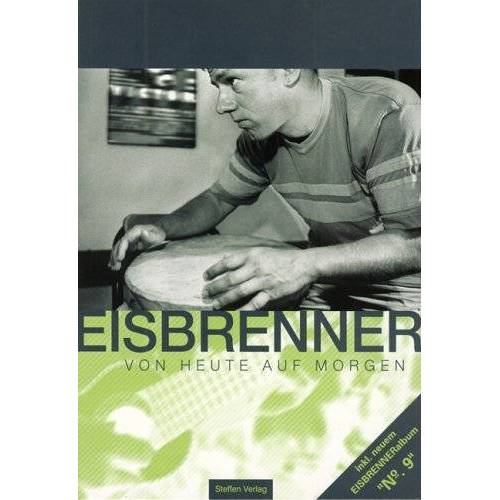 Tino Eisbrenner - Von heute auf morgen (+ CD) - Preis vom 28.02.2021 06:03:40 h