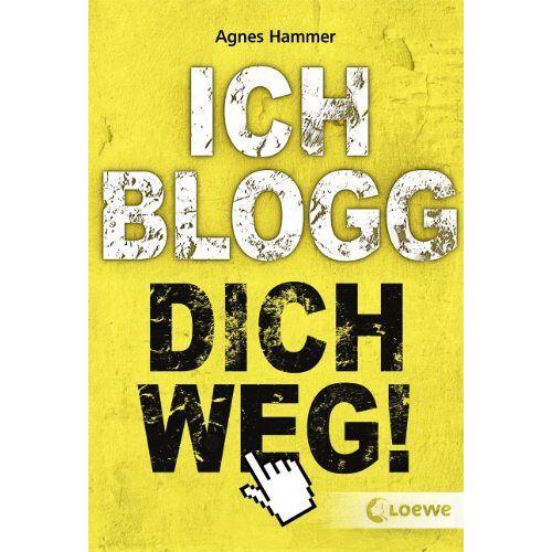 Agnes Hammer - Ich blogg dich weg! - Preis vom 10.05.2021 04:48:42 h