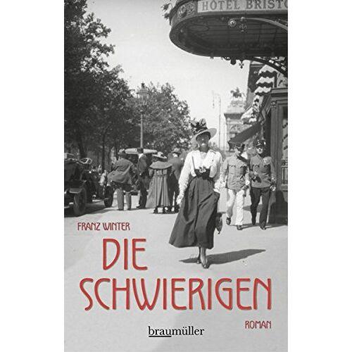 Franz Winter - Die Schwierigen - Preis vom 05.05.2021 04:54:13 h