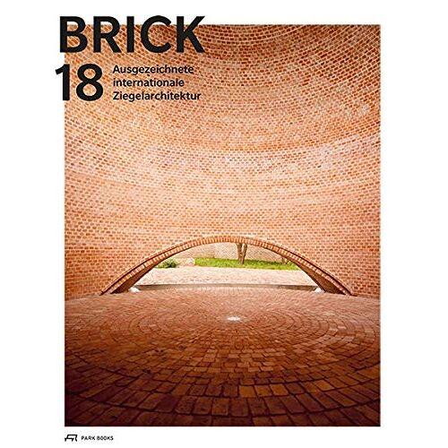 Wienerberger AG - Brick 18: Ausgezeichnete Internationale Ziegelarchitektur - Preis vom 03.05.2021 04:57:00 h
