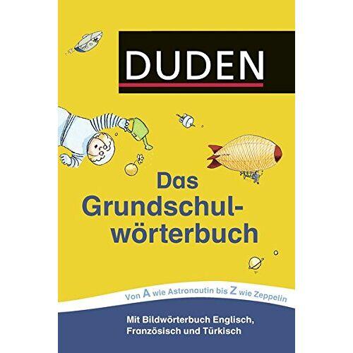 Ulrike Holzwarth-Raether - Duden - Das Grundschulwörterbuch (Duden - Grundschulwörterbücher) - Preis vom 10.05.2021 04:48:42 h
