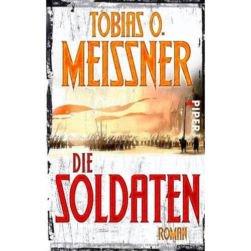 Meißner, Tobias O. - Die Soldaten: Roman - Preis vom 21.10.2020 04:49:09 h