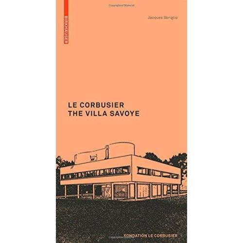 Jacques Sbriglio - Le Corbusier: The Villa Savoye (Le Corbusier Guides) - Preis vom 15.04.2021 04:51:42 h