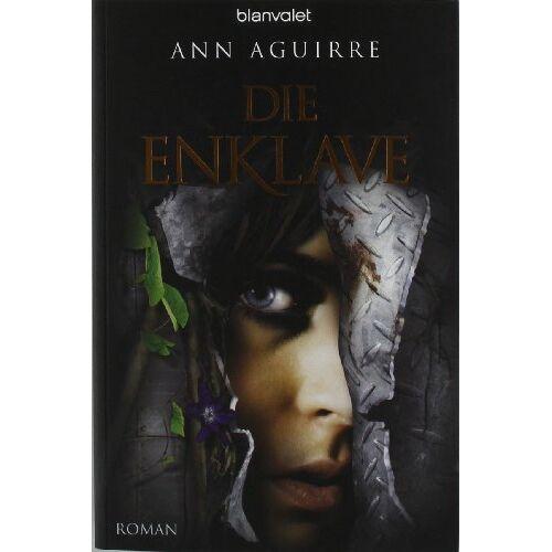Ann Aguirre - Die Enklave: Roman - Preis vom 15.05.2021 04:43:31 h