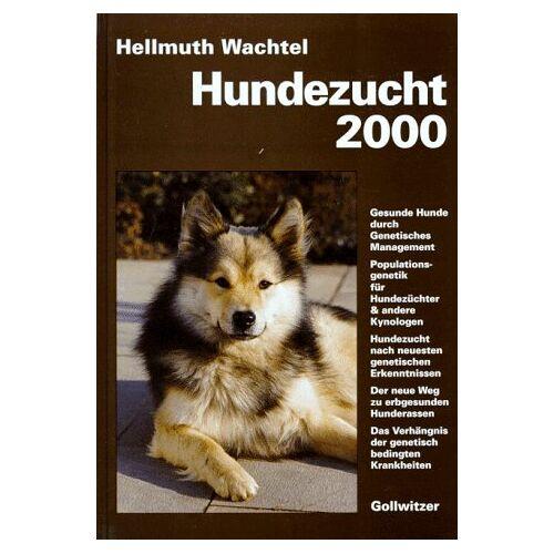 Hellmuth Wachtel - Hundezucht 2000 - Preis vom 01.07.2020 05:02:19 h