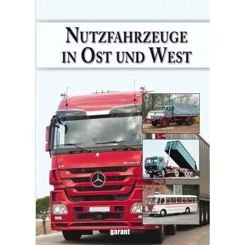 - Nutzfahrzeuge in Ost und West - Preis vom 20.10.2020 04:55:35 h