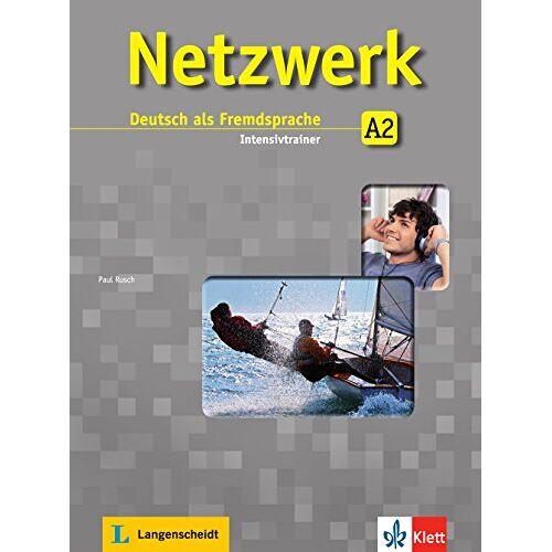 Paul Rusch - Netzwerk A2: Deutsch als Fremdsprache. Intensivtrainer - Preis vom 14.12.2019 05:57:26 h