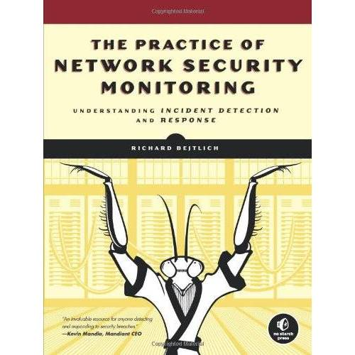 Richard Bejtlich - The Practice of Network Security Monitoring - Preis vom 17.04.2021 04:51:59 h