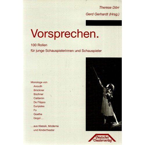 Therese Dörr - Vorsprechen. 100 Rollen für junge Schauspielerinnen und Schauspieler. - Preis vom 05.05.2021 04:54:13 h