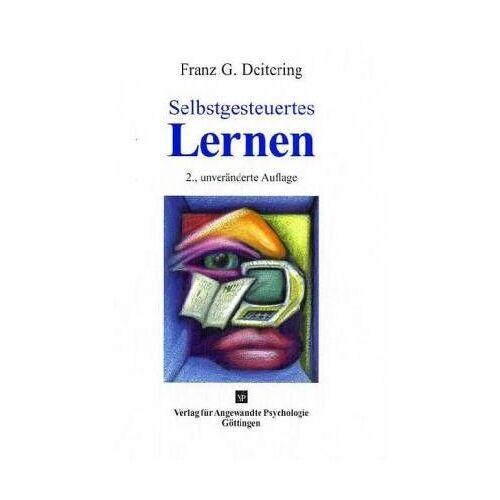 Deitering, Franz G. - Selbstgesteuertes Lernen - Preis vom 12.05.2021 04:50:50 h