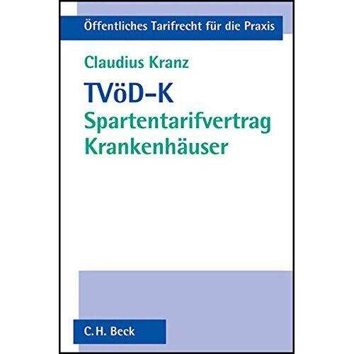 Claudius Kranz - TVöD-K: Spartentarifvertrag Krankenhäuser - Preis vom 21.10.2020 04:49:09 h