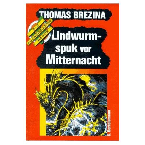 Brezina, Thomas C. - Die Knickerbocker- Bande 11. Lindwurm- Spuk vor Mitternacht. - Preis vom 05.05.2021 04:54:13 h