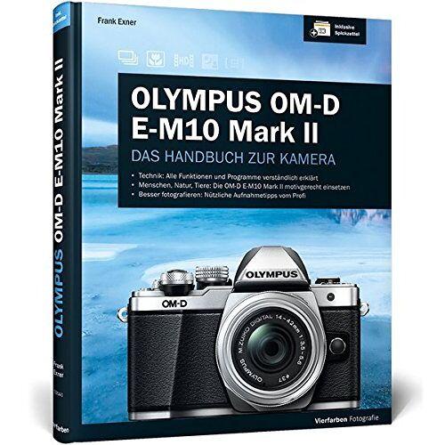Exner Olympus OM-D E-M10 Mark II: Das Handbuch zur Kamera - Preis vom 15.04.2021 04:51:42 h