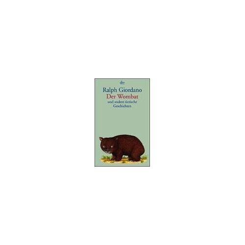 Ralph Giordano - Der Wombat - Preis vom 21.10.2020 04:49:09 h