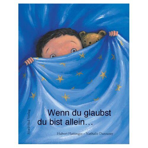 Hubert Flattinger - Wenn du glaubst du bist allein . . . - Preis vom 21.10.2020 04:49:09 h