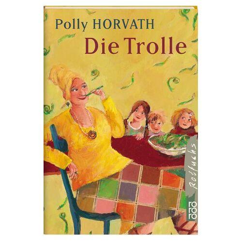 Polly Horvath - Die Trolle - Preis vom 20.10.2020 04:55:35 h