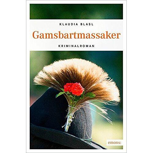 Klaudia Blasl - Gamsbartmassaker - Preis vom 08.05.2021 04:52:27 h