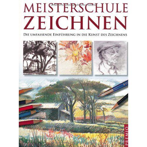 - Meisterschule Zeichnen: Die umfassende Einführung in die Kunst des Zeichnens - Preis vom 05.04.2020 05:00:47 h