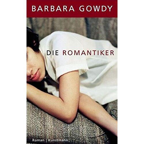 Barbara Gowdy - Die Romantiker - Preis vom 06.05.2021 04:54:26 h