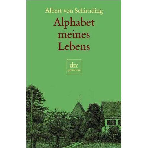 Schirnding, Albert von - Alphabet meines Lebens - Preis vom 14.04.2021 04:53:30 h