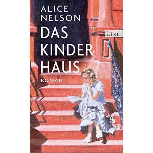Alice Nelson - Das Kinderhaus: Roman - Preis vom 08.05.2021 04:52:27 h