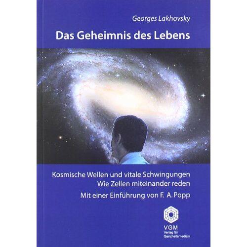 Georges Lakhovsky - Das Geheimnis des Lebens - Preis vom 05.09.2020 04:49:05 h