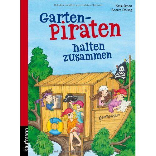 Katia Simon - Gartenpiraten halten zusammen - Preis vom 21.10.2020 04:49:09 h