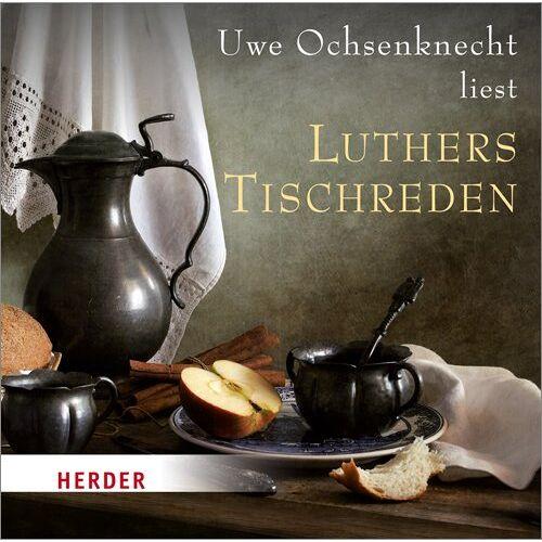 Martin Luther - Luthers Tischreden - Preis vom 27.02.2021 06:04:24 h